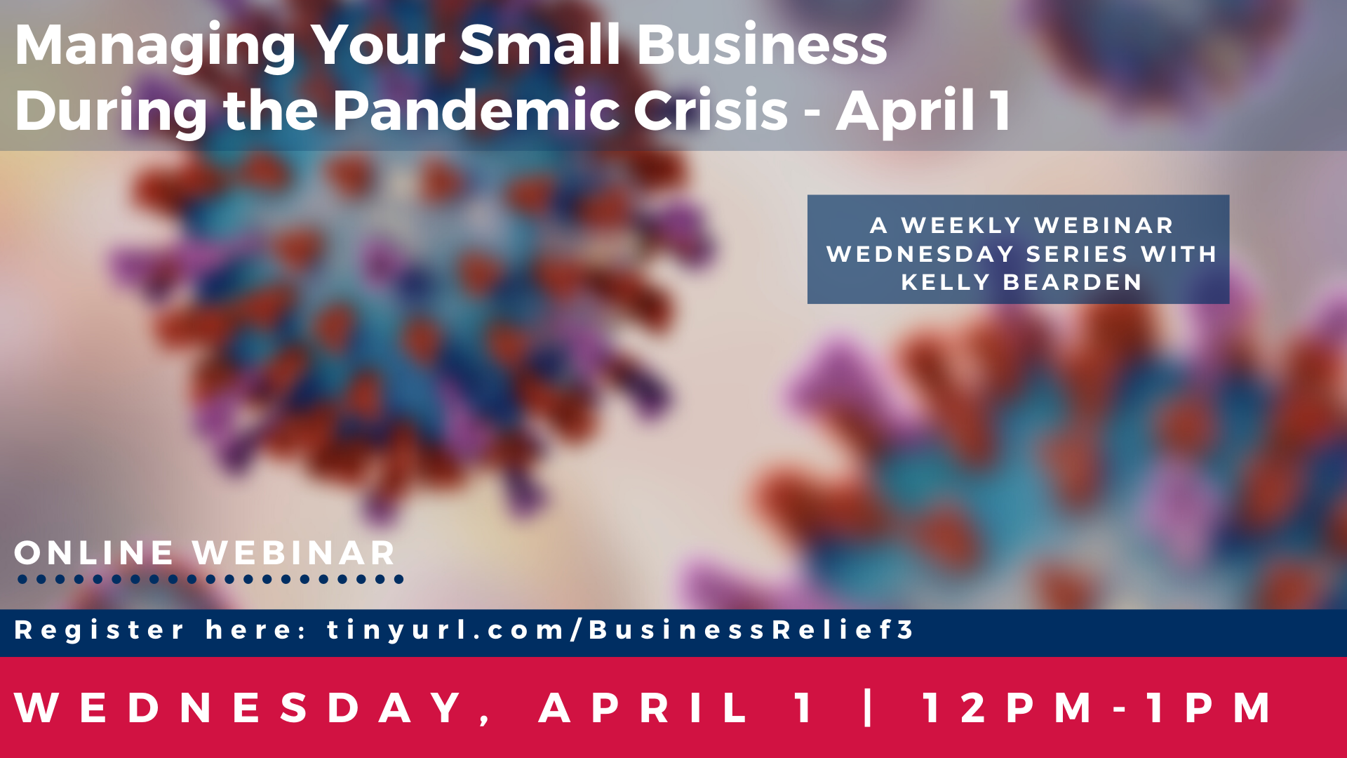 Managing Your Small Business during the Pandemic Crisis - April 1